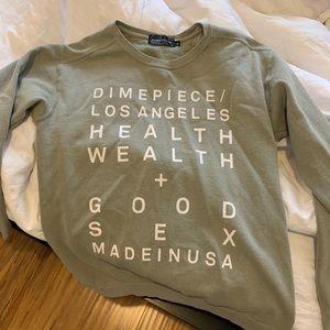 DIMEPIECE LA Olive Sweatshirt